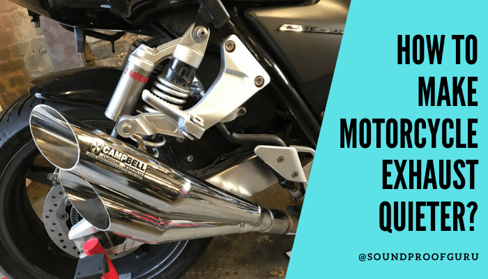 How to Make Motorcycle Exhaust Quieter